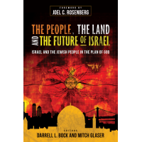 PEOPLE, THE LAND, AND THE FUTURE OF ISRAEL (THE) - ISRAEL AND THE JEWISH PEOPLE IN THE PLAN OF GOD