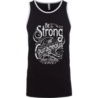 BE STRONG AND COURAGEOUS - DÉBARDEUR HOMMES - TAILLE L