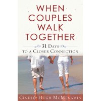 WHEN COUPLES WALK TOGETHER - 31 DAYS TO A CLOSER CONNECTION