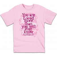 """T-SHIRT FILLE-ROSE- """"YOU ARE LOVED""""-LARGE"""