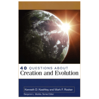 40 QUESTIONS ABOUT CREATION AND EVOLUTION
