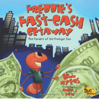 FREDDIE'S FAST-CASH GETAWAY - THE PARABLE OF THE PRODIGAL SON