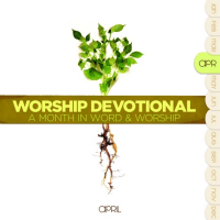 WORSHIP DEVOTIONAL- APRIL 2CDS + LIVRE - A MONTH IN WORD AND WORSHIP