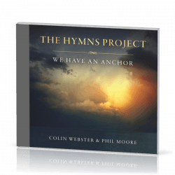 THE HYMNS PROJECT - WE HAVE AN ANCHOR - CD