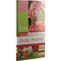 199 Favorite Bible Verses For Busy Moms