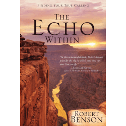 ECHO WITHIN (THE) - NOTES ON CALLING AND VOCATION