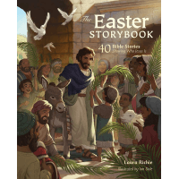 The Easter Storybook - 40 Bible Stories Showing Who Jesus Is